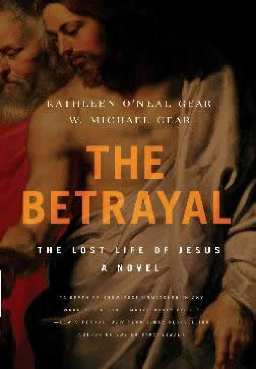 The Betrayal...The Lost Life of Jesus